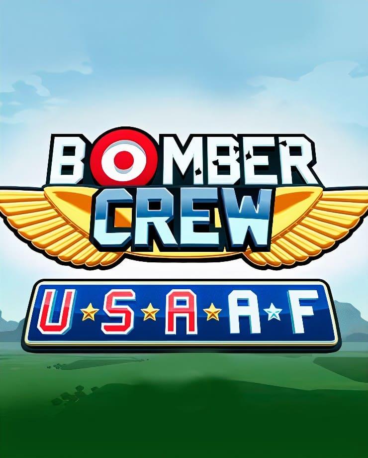 Bomber Crew – USAAF