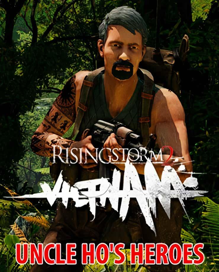 Rising Storm 2: VIETNAM – Uncle Ho's Heroes