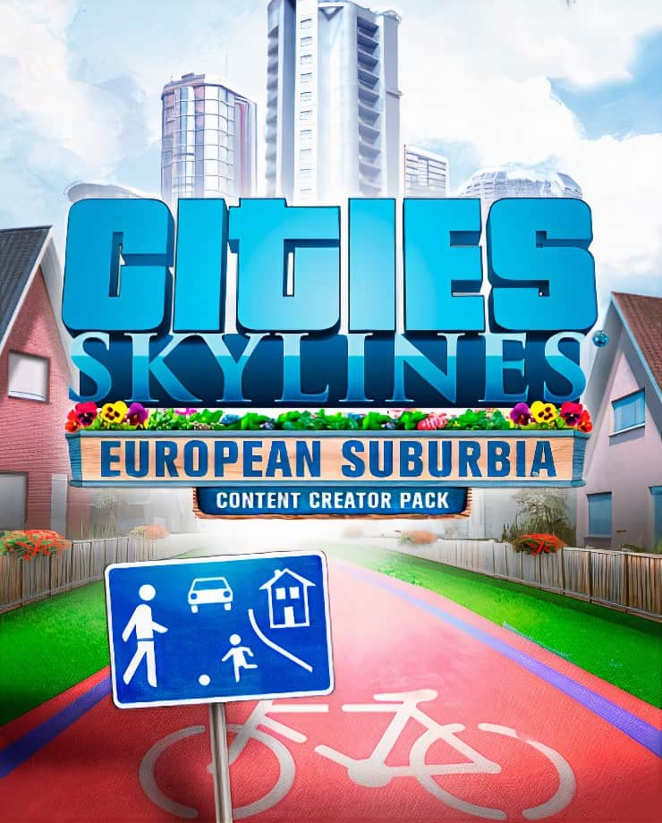 Cities: Skylines – European Suburbia Content Creator Pack