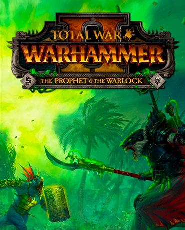 Total War: WARHAMMER II – The Prophet and The Warlock