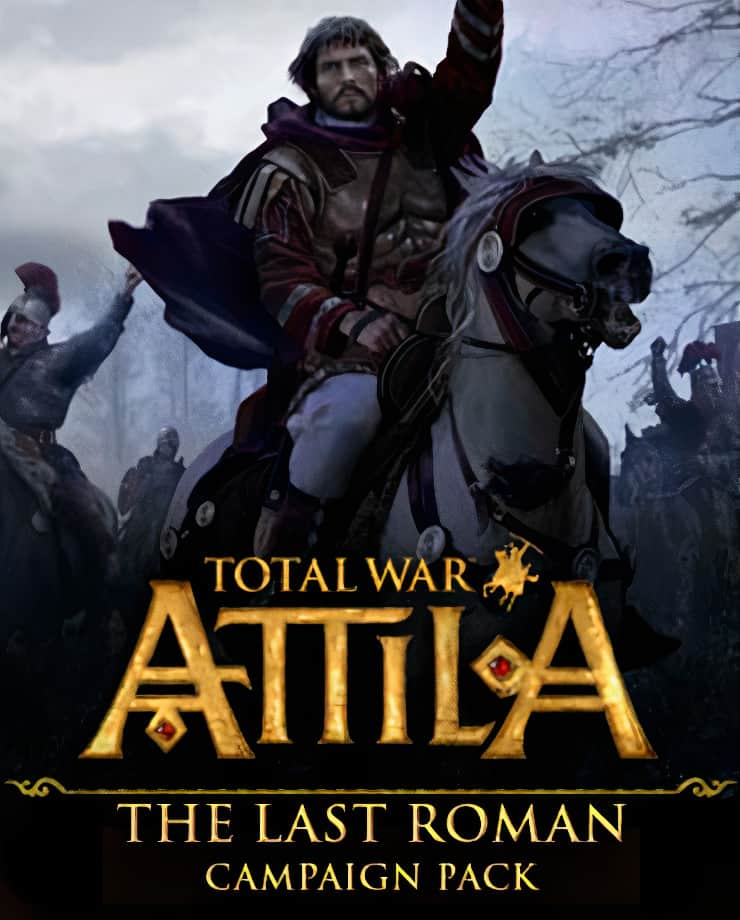 Total War: Attila – The Last Roman