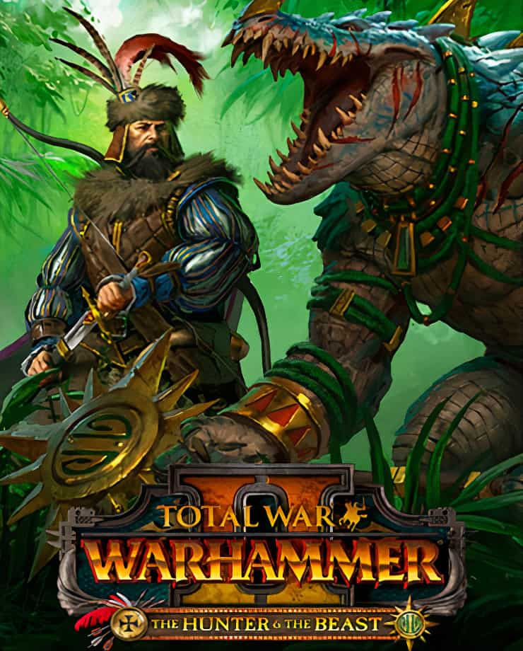 Total War: WARHAMMER II – The Hunter and the Beast