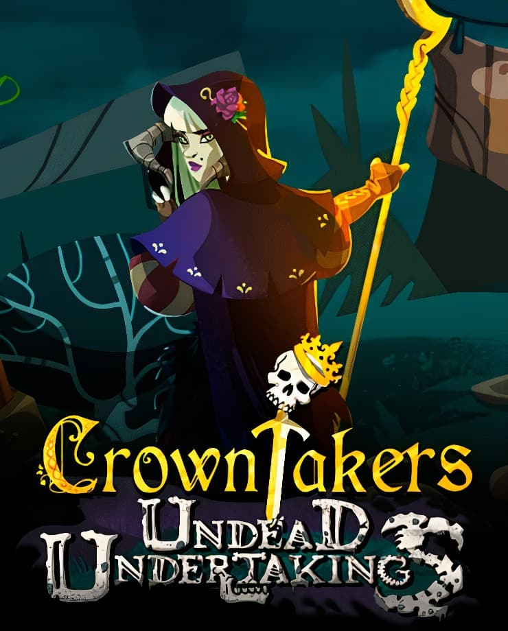 Crowntakers – Undead Undertakings