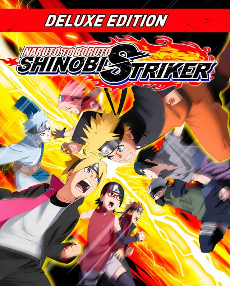 NARUTO TO BORUTO: SHINOBI STRIKER – Deluxe Edition