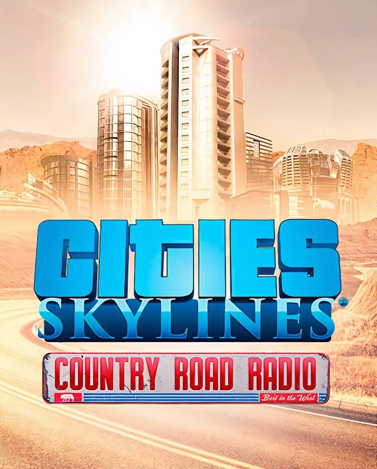Cities: Skylines – Country Road Radio