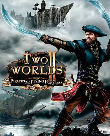 Two Worlds II – Pirates of the Flying Fortress