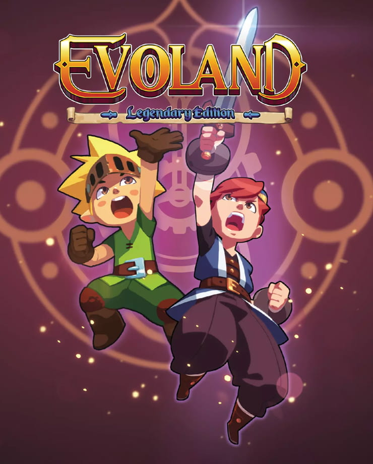 Evoland – Legendary Edition