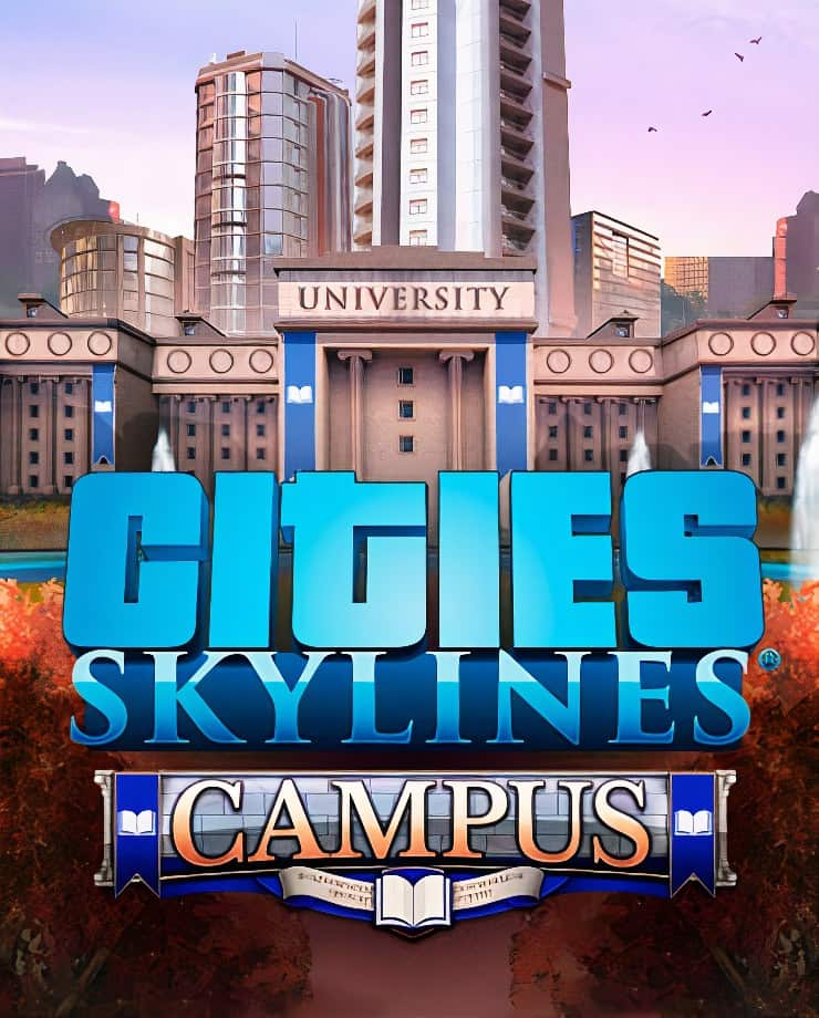 Cities: Skylines – Campus