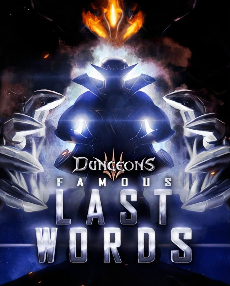 Dungeons 3 – Famous Last Words