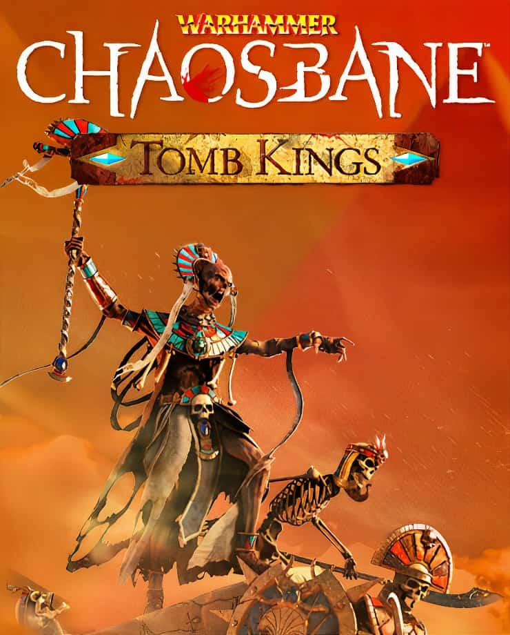 Warhammer: Chaosbane – Tomb Kings