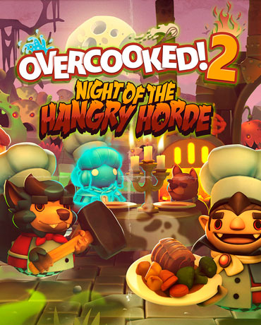 Overcooked! 2 – Night of the Hangry Horde