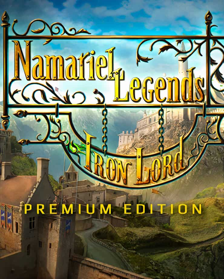 Namariel Legends: Iron Lord – Premium Edition