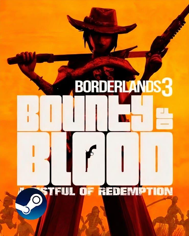 Borderlands 3 – Bounty of Blood (Steam)