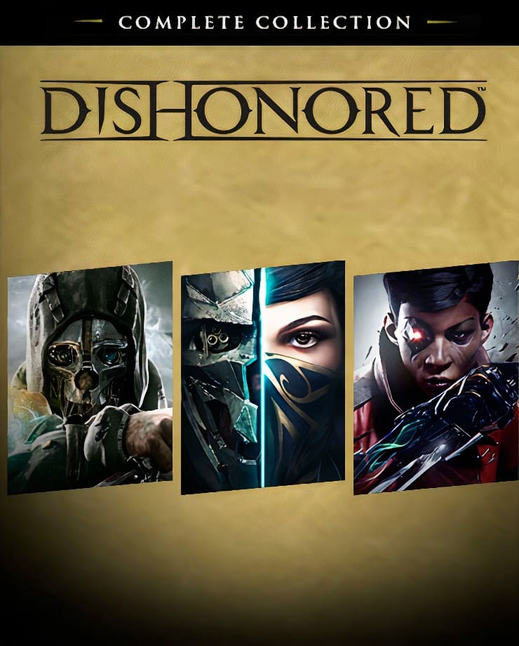 Dishonored – Complete Collection