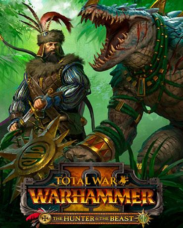 Total War: WARHAMMER II – The Hunter and the Beast