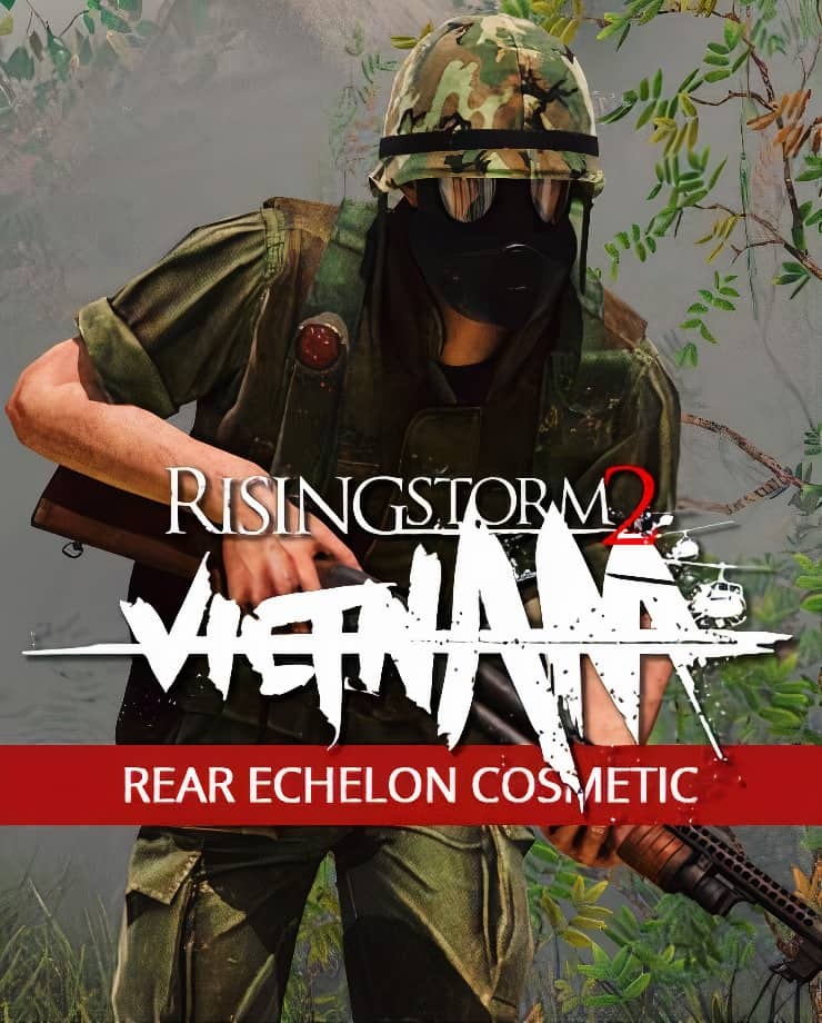 Rising Storm 2: VIETNAM – Rear Echelon Cosmetic