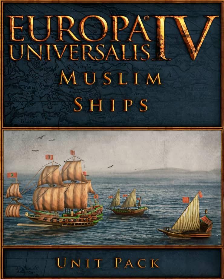Europa Universalis IV: Muslim Ships – Unit Pack