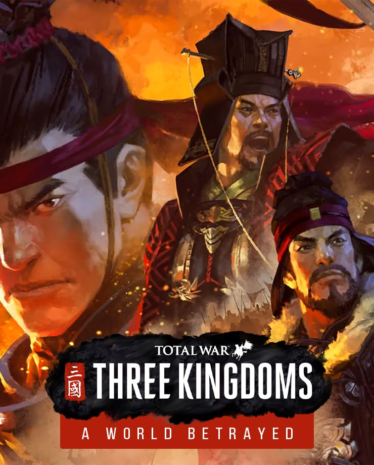Total War: Three Kingdoms – A World Betrayed