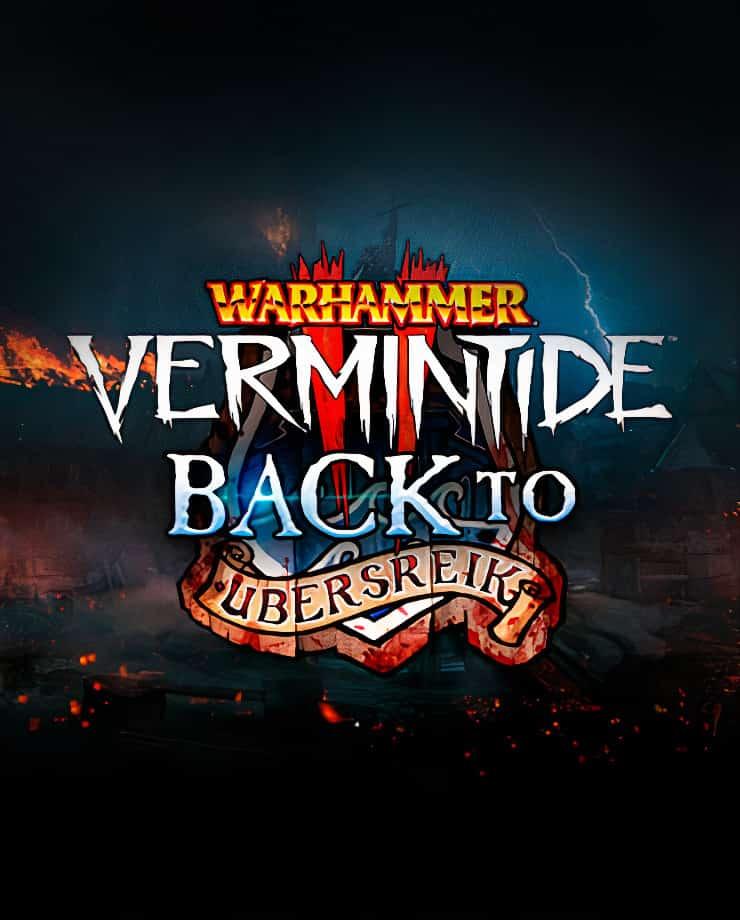 Warhammer: Vermintide 2 – Back to Ubersreik