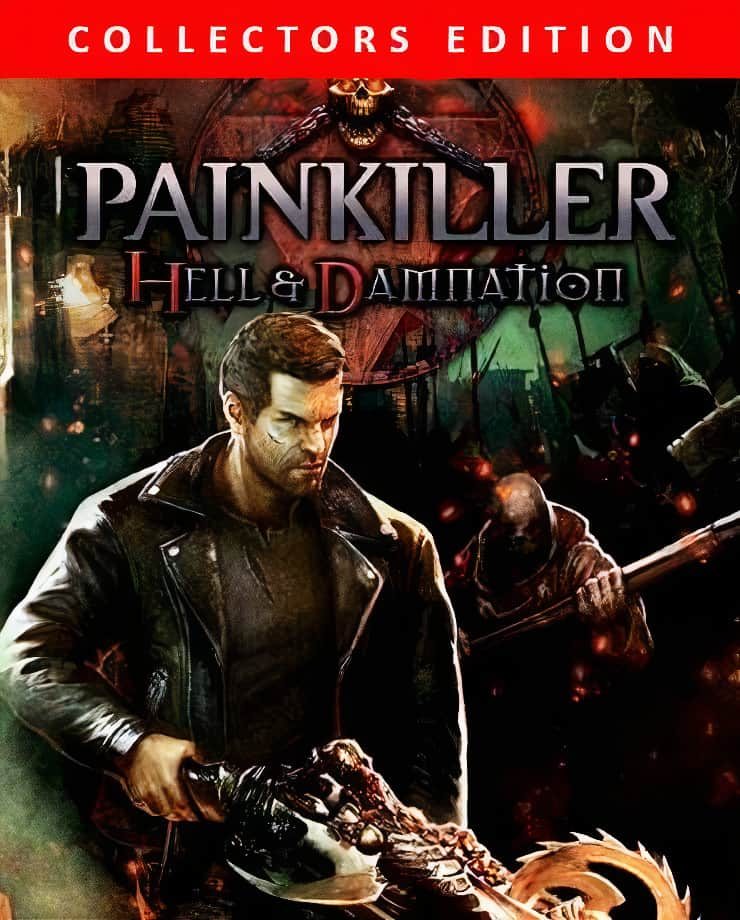 Painkiller: Hell and Damnation – Collector's Edition
