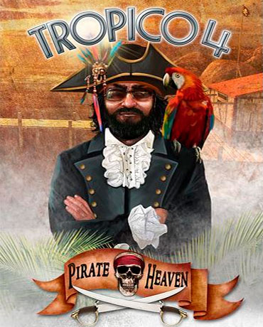 Tropico 4 – Pirate Heaven