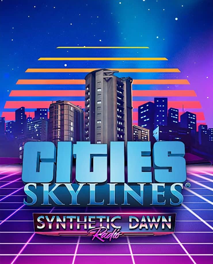 Cities: Skylines – Synthetic Dawn Radio