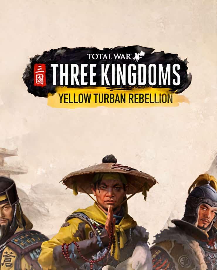 Total War: Three Kingdoms – Yellow Turban Rebellion