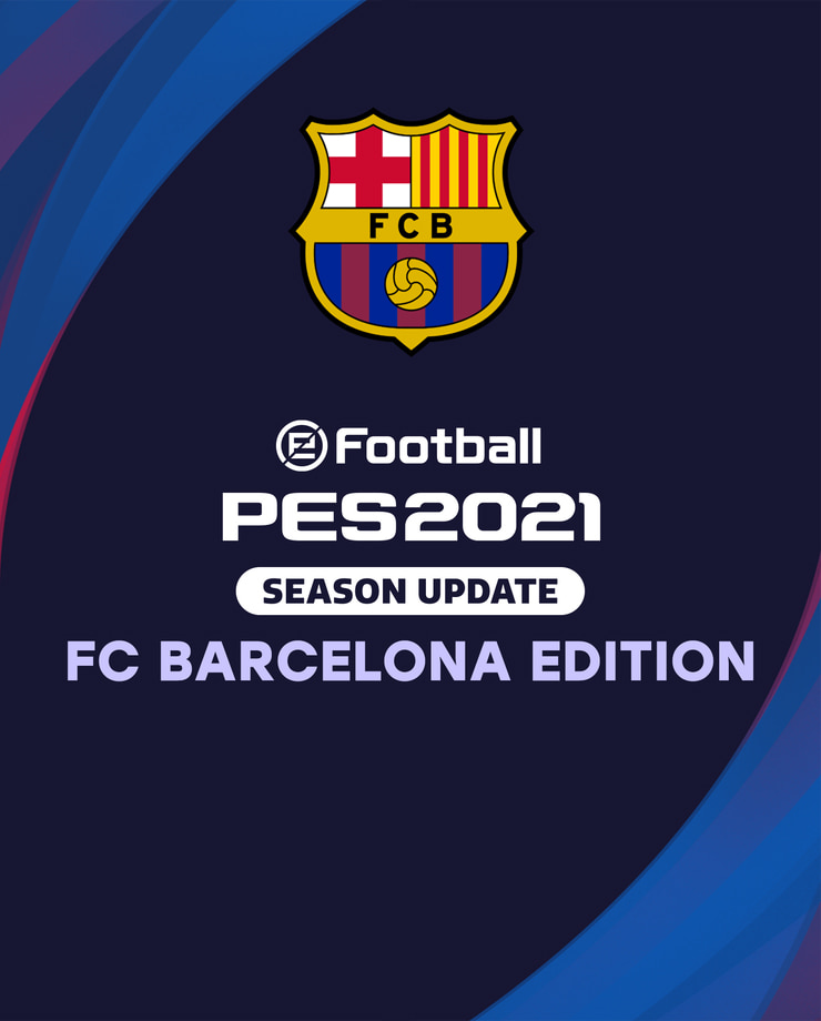 eFootball PES 2021 SEASON UPDATE – FC Barcelona Edition