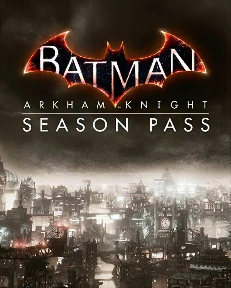 Batman: Arkham Knight – Season Pass