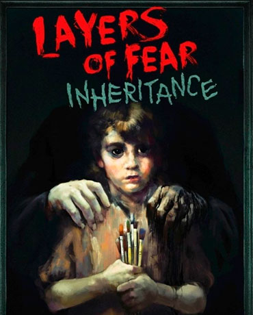 Layers of Fear – Inheritance