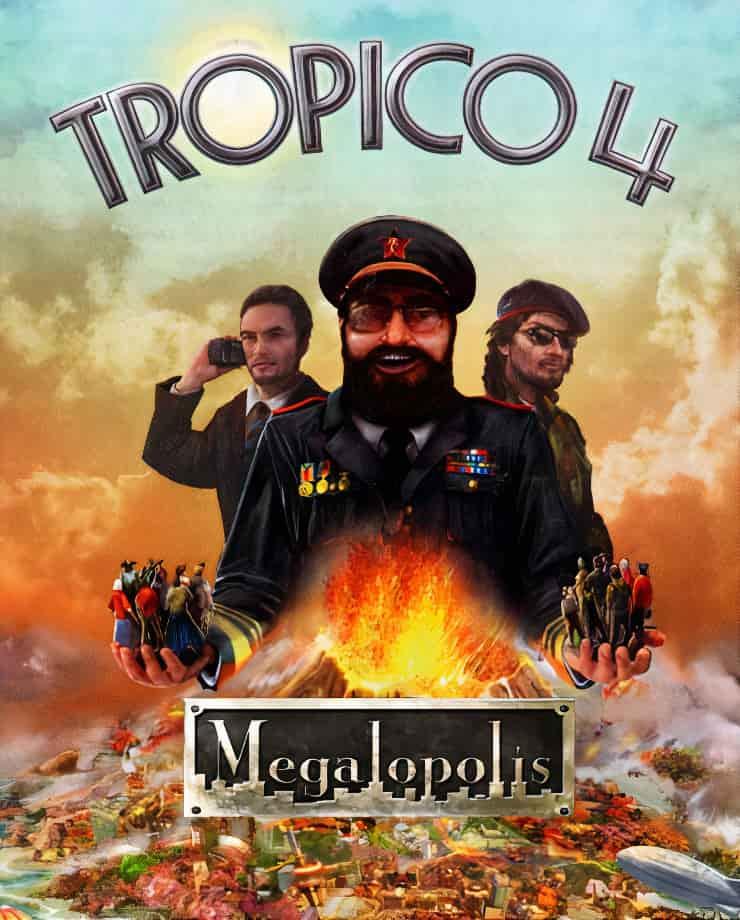 Tropico 4 – Megalopolis