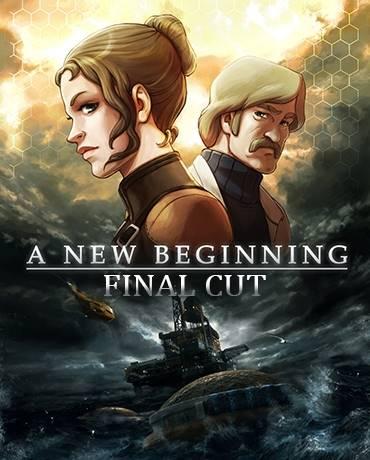 A New Beginning – Final Cut