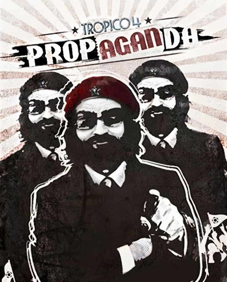 Tropico 4 – Propaganda!
