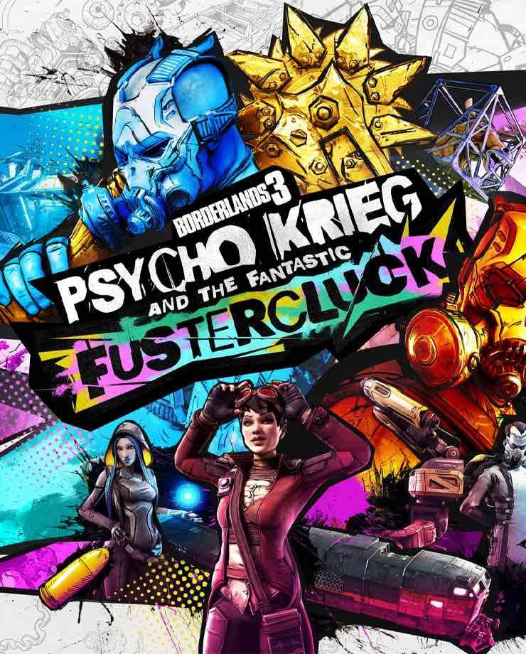 Borderlands 3 – Psycho Krieg and the Fantastic Fustercluck (Epic Games)