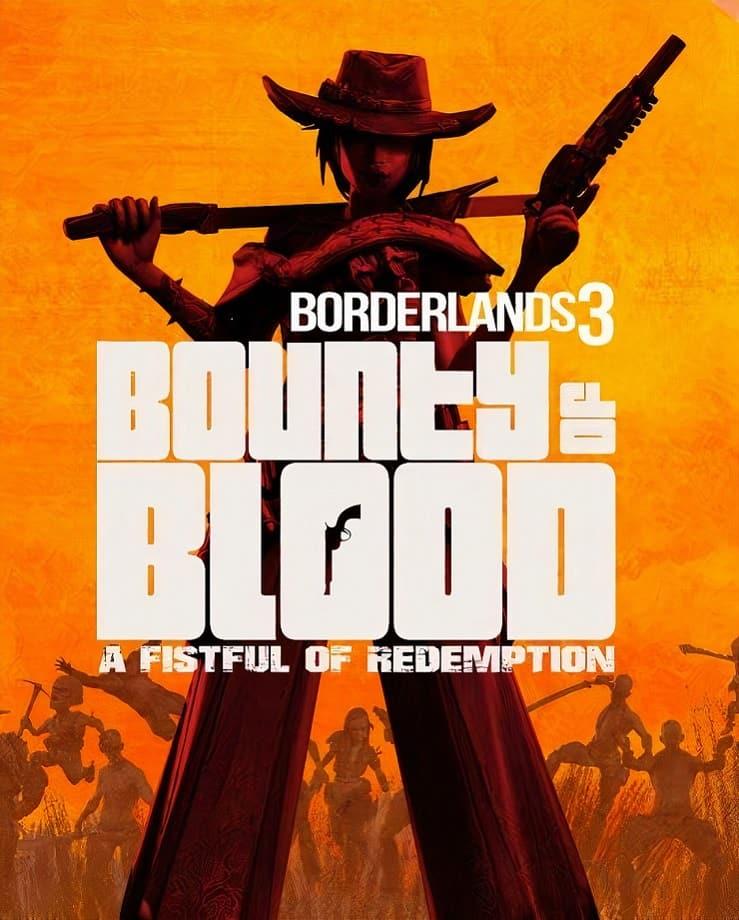 Borderlands 3 – Bounty of Blood (Epic Games)