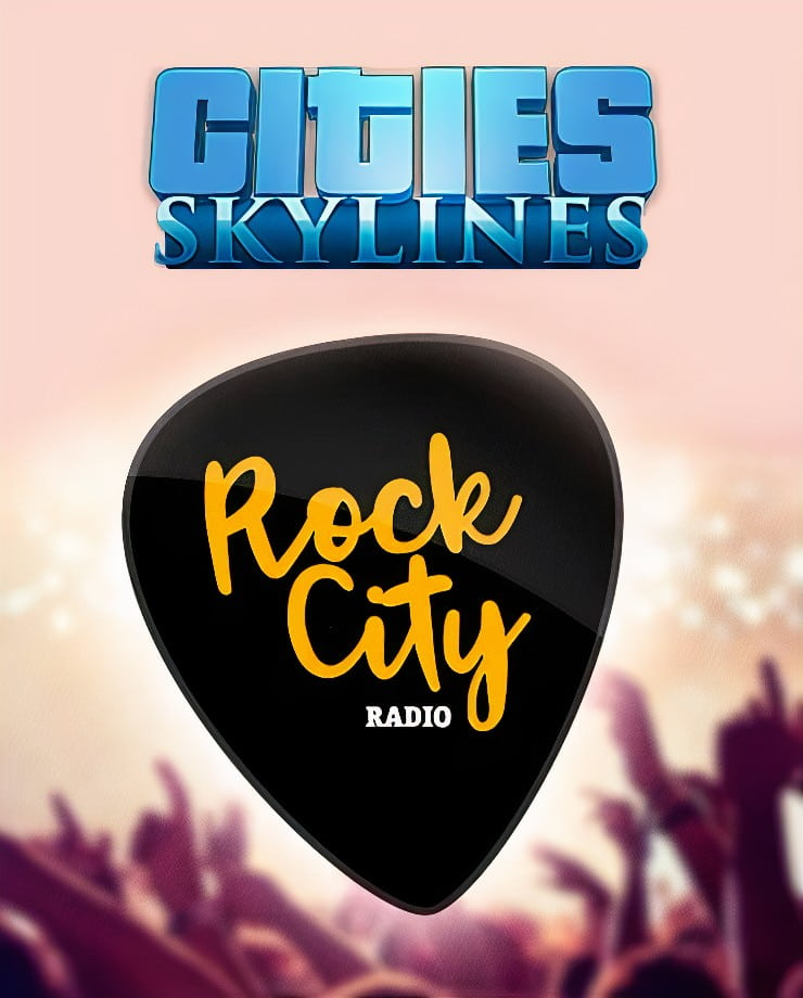 Cities: Skylines – Rock City Radio