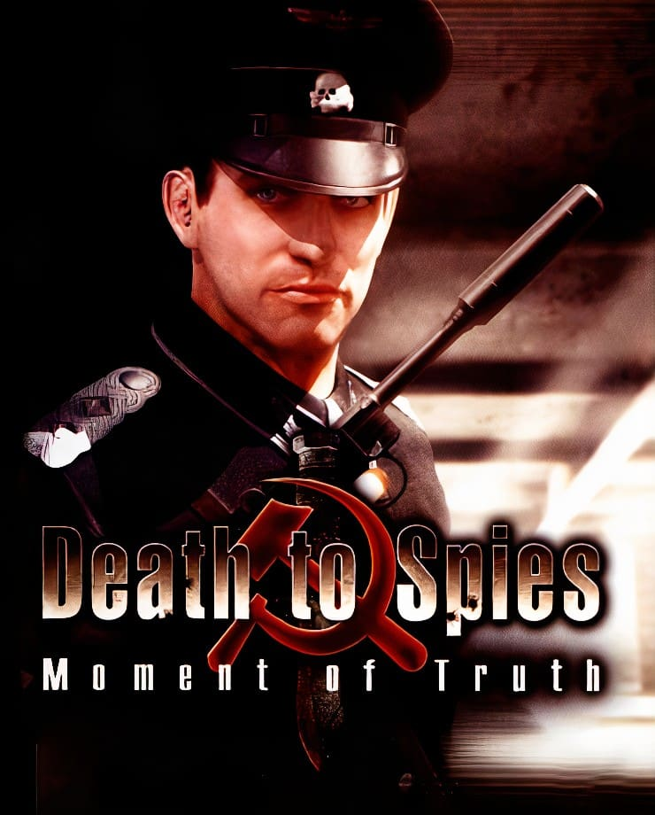 Death to Spies – Moment of Truth