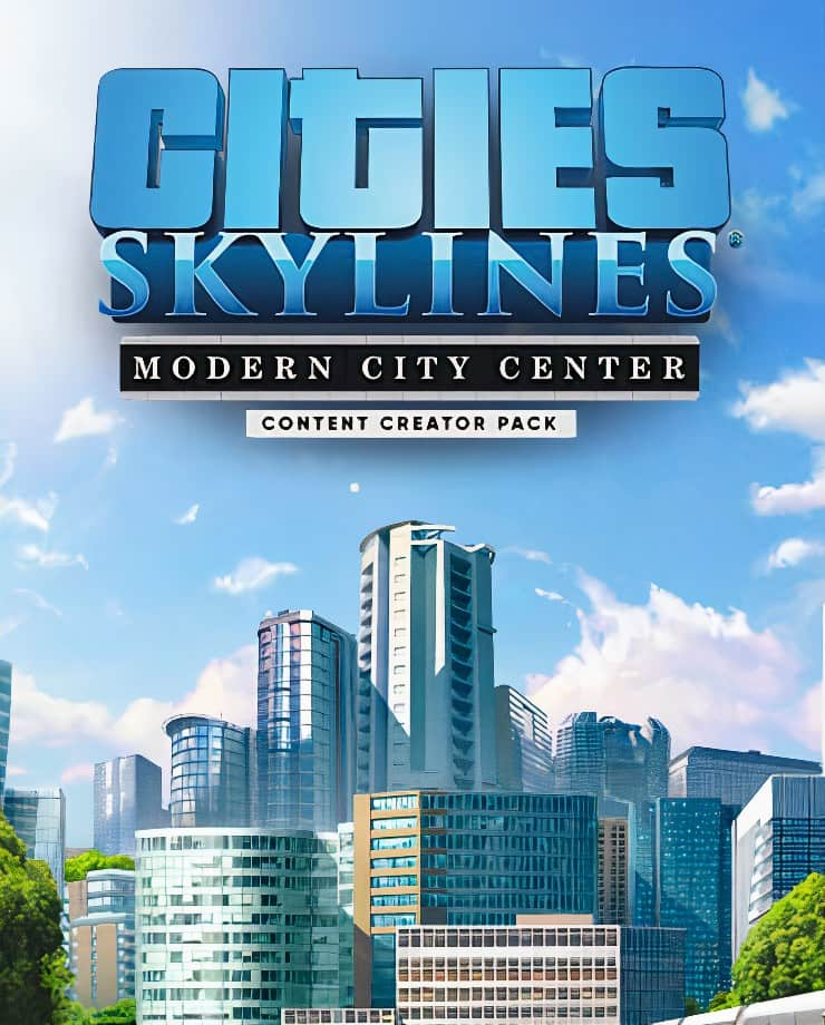 Cities: Skylines – Content Creator Pack: Modern City Center