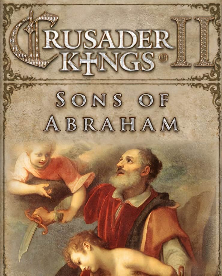 Crusader Kings II: Sons of Abraham