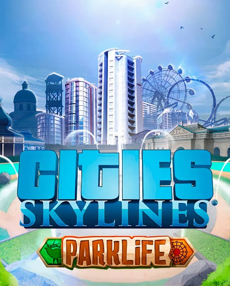 Cities: Skylines – Parklife