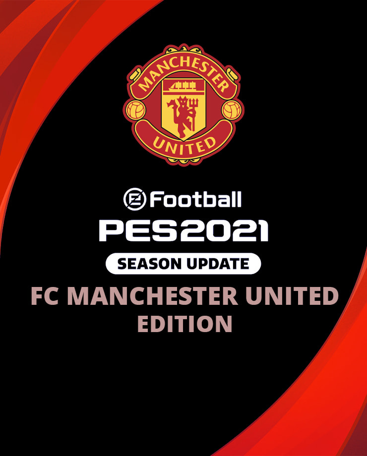 eFootball PES 2021 SEASON UPDATE – FC Manchester United Edition