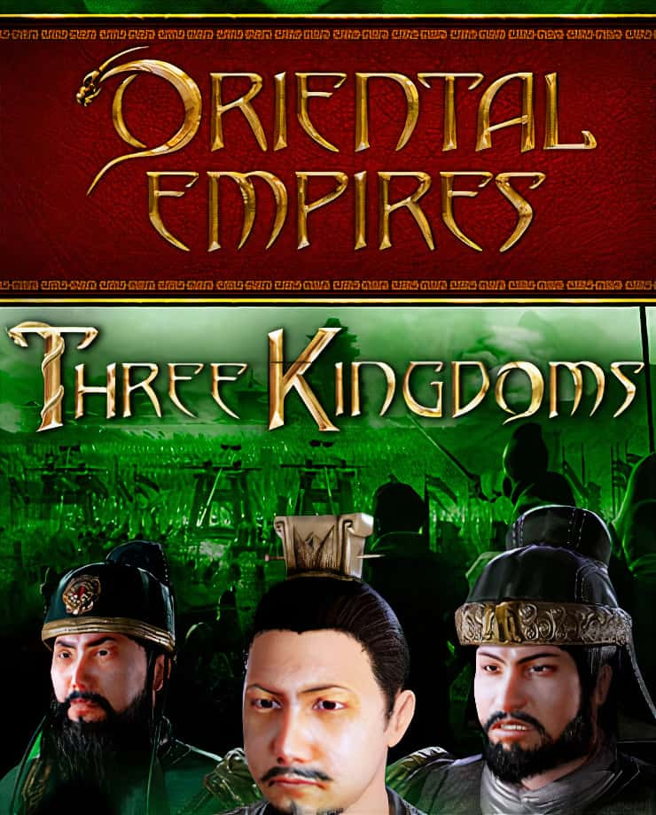 Oriental Empires – Three Kingdoms