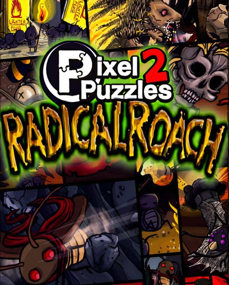 Pixel Puzzles 2: RADical ROACH