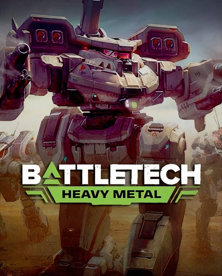 BATTLETECH – Heavy Metal