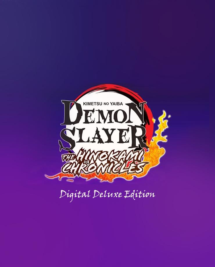 Demon Slayer -Kimetsu no Yaiba- The Hinokami Chronicles: Digital Deluxe Edition