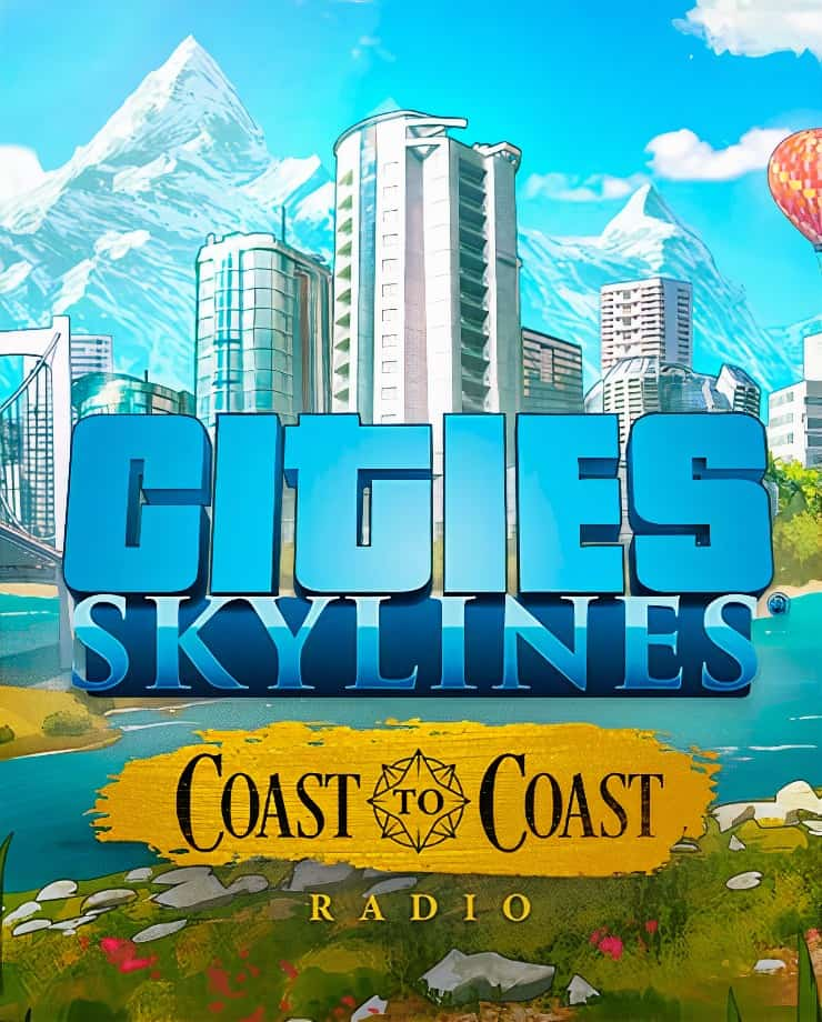 Cities: Skylines – Coast to Coast Radio