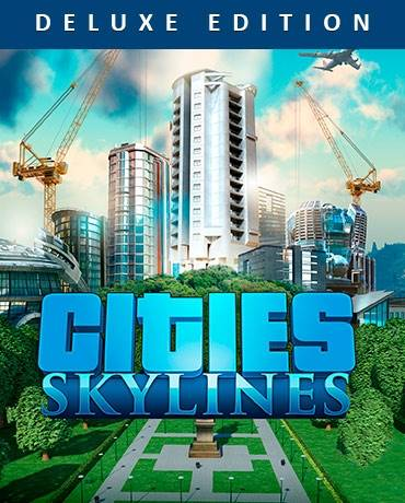 Cities: Skylines – Deluxe Edition