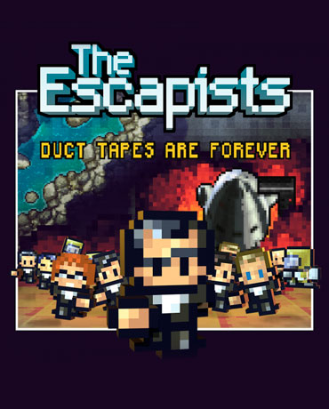 The Escapists – Duct Tapes are Forever