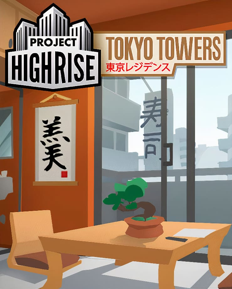 Project Highrise – Tokyo Towers